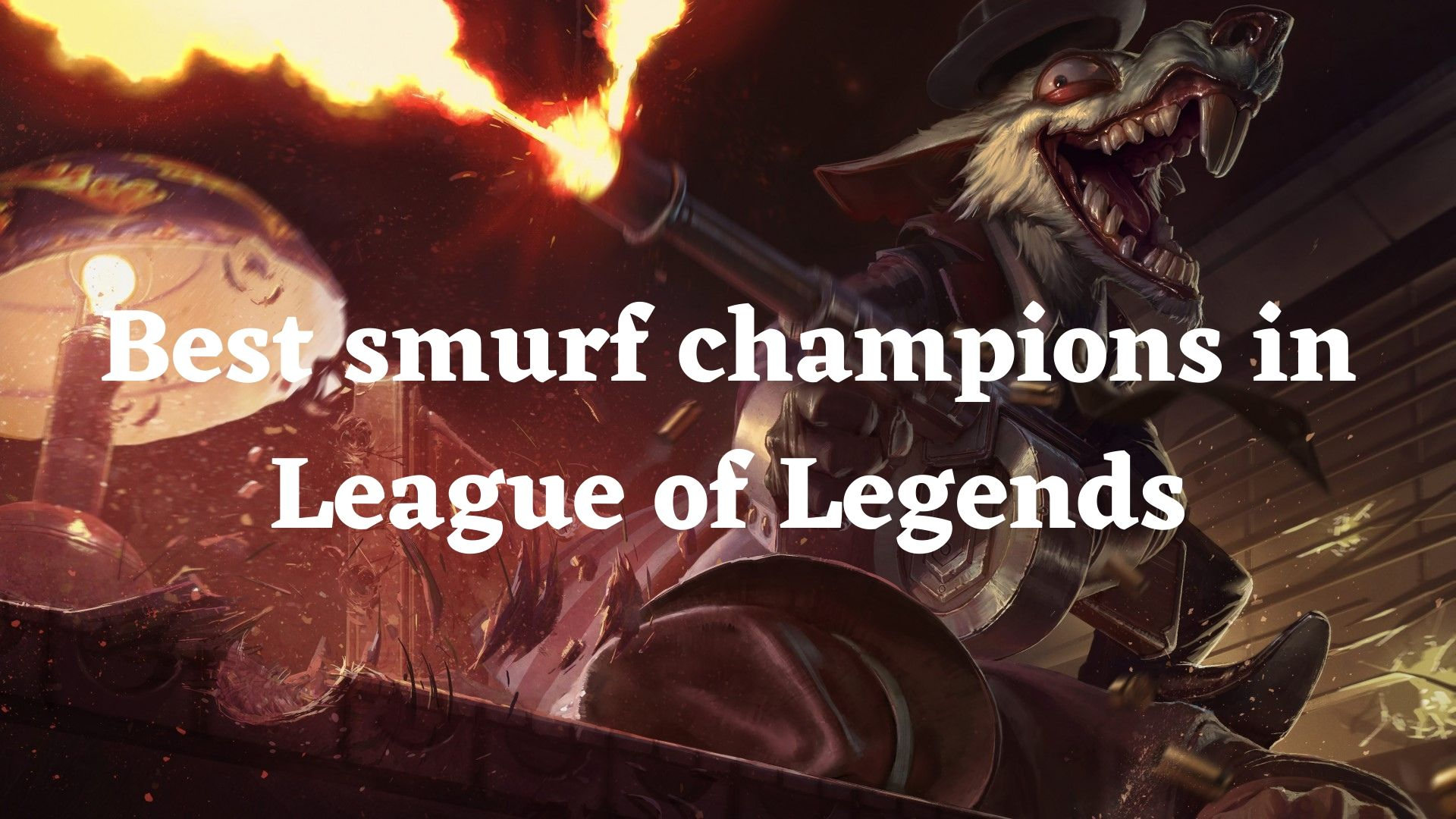 Best smurf champions in League of Legends
