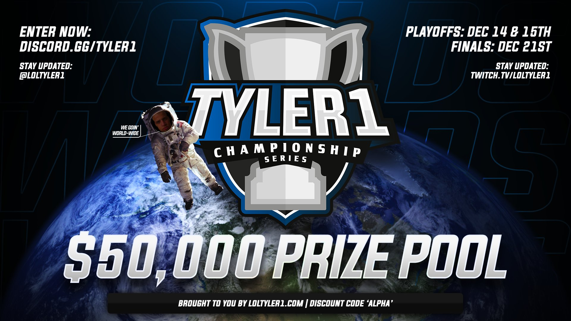 Tyler1 hosted his own championship series with a 50K USD price pool.
